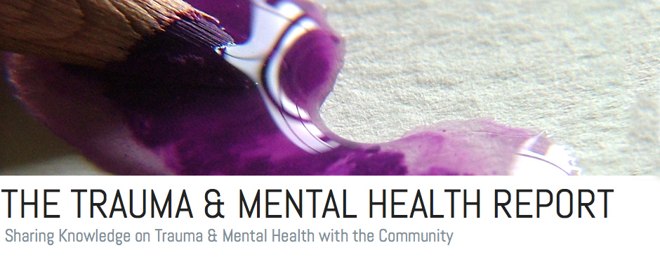 The Trauma & Mental Health Report