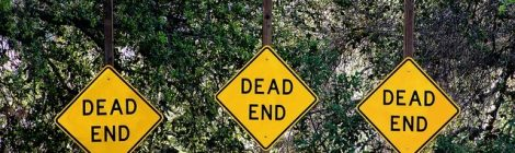 It Doesn't have to be a Dead End!